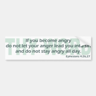 Ephesians 4: 26-27 bumper sticker