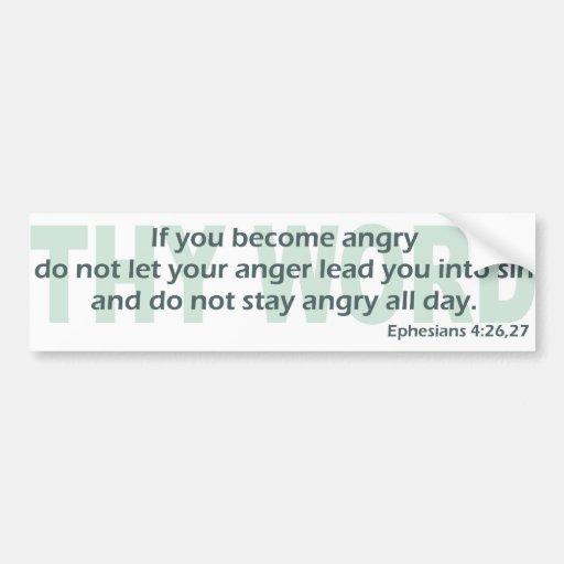 Ephesians 4: 26-27 car bumper sticker