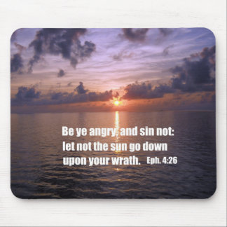 Ephesians 4:26 mouse pad