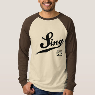 Ephesians 5:19 Sing Baseball Jersey T Shirt