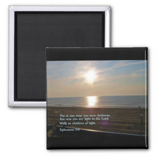 Ephesians 5:8  Sunrise 2 Inch Square Magnet