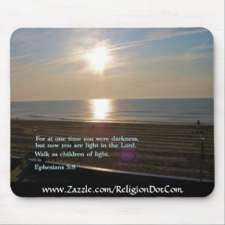 Ephesians 5:8  Sunrise Mouse Pad