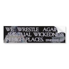 Ephesians 6:12 Bible Quotation Bumper Stickers