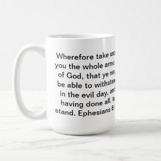 Ephesians 6:13 classic white coffee mug