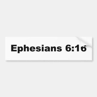 Ephesians 6:16 bumper sticker