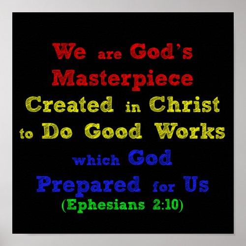 Ephesians We are Gods Masterpiece Poster