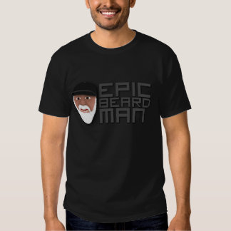 Epic Beard Man T Shirt