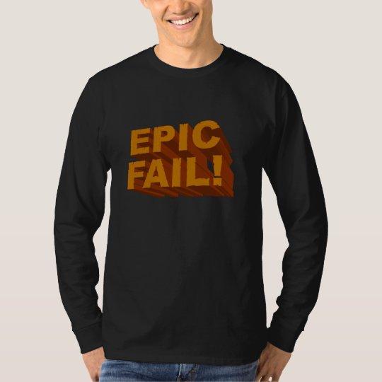 Epic Fail! 3D Tee