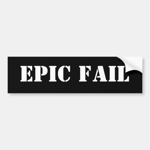 EPIC FAIL BUMPER STICKER