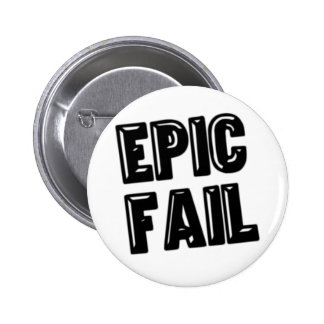 Epic Fail Pinback Buttons