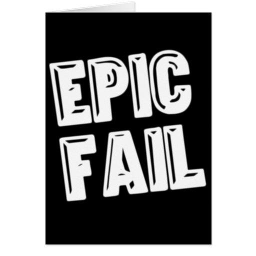 Epic Fail Card