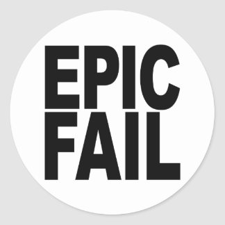 Epic Fail Classic Round Sticker