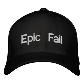 Epic Fail Hat