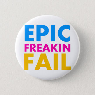 Epic Fail Pinback Button