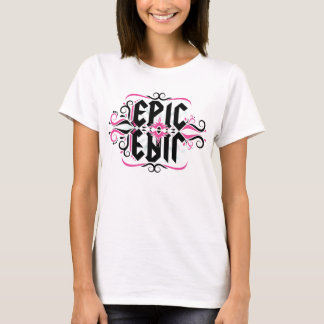 Epic Fail (pink) T-Shirt
