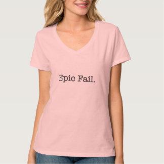 Epic Fail Quote - Fail. Slang Quotes T-Shirt