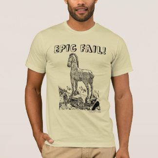 EPIC FAIL! T-Shirt