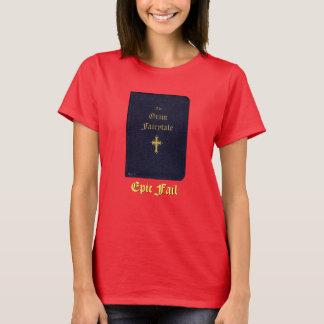 Epic Fail ~ The Grim Fairytale T-Shirt
