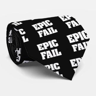 Epic Fail Tie