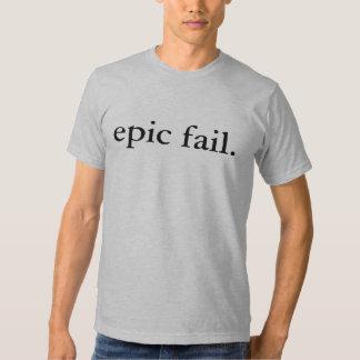 epic fail. tshirt