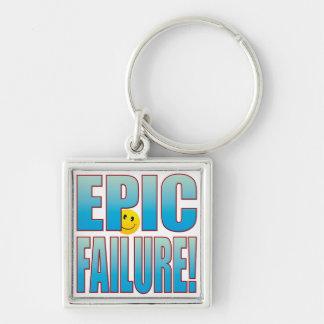 Epic Failure Life B Keychain