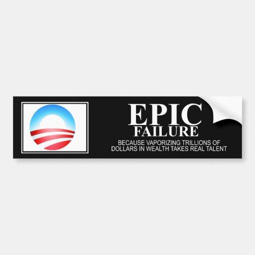 Epic Failure: Obama Edition Bumper Stickers