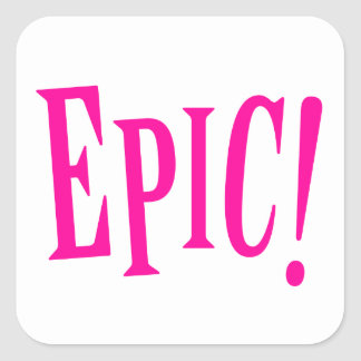Epic Girl Power Hot Pink Square Sticker