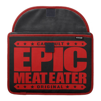 EPIC MEAT EATER - Flesh Eating Carnivorous Warrior Sleeves For MacBook Pro