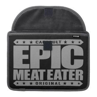 EPIC MEAT EATER - Flesh Eating Carnivorous Warrior Sleeves For MacBooks