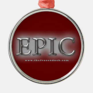 Epic Metal Ornament