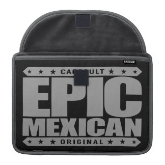 EPIC MEXICAN - A Conquering Ancient Mayan Warrior MacBook Pro Sleeves