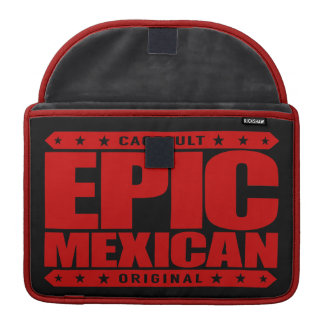 EPIC MEXICAN - A Conquering Ancient Mayan Warrior Sleeve For MacBooks