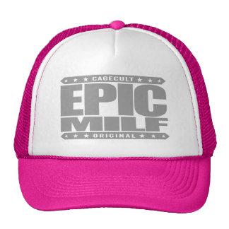 EPIC MILF - Wild Warrior Mom I'd Like To FistFight Trucker Hat