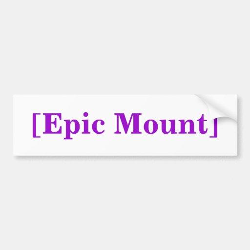 [Epic Mount] Bumper Sticker