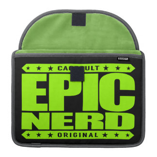 EPIC NERD - Cerebral Warrior, Defender of Reason Sleeve For MacBook Pro