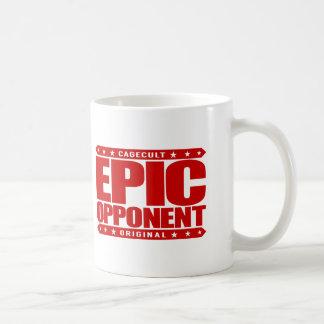 EPIC OPPONENT - Savage Warrior in Love & Business Coffee Mug