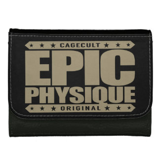 EPIC PHYSIQUE - Ripped Greek God-Like Warrior Body Wallets For Women