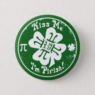 Epic Pi Day and St. Patrick's Day 2 in 1 Pinback Button