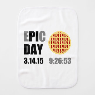 "Epic Pi Day - E""PI""C DAY Burp Cloth"