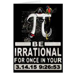Epic Pirate Pi Day Be Irrational for Once Card