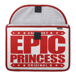 EPIC PRINCESS - I Am Self Sufficient Dragon Slayer MacBook Pro Sleeve