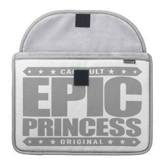 EPIC PRINCESS - I Am Self Sufficient Dragon Slayer Sleeves For MacBooks