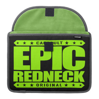 EPIC REDNECK - Proud Conservative Southern Warrior Sleeve For MacBooks