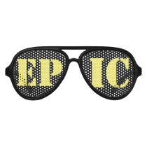 """Epic"" Shades"