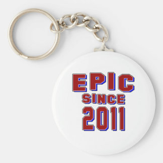 Epic since 2011 keychain