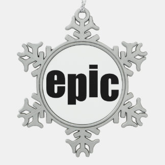 EPIC SNOWFLAKE PEWTER CHRISTMAS ORNAMENT