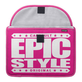 EPIC STYLE - Confidence Is Warrior's Best Weapon MacBook Pro Sleeve