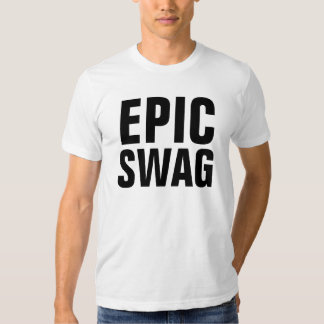 Epic Swag T-Shirt