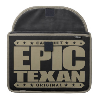 EPIC TEXAN - The Spirit of Lone Star State Warrior MacBook Pro Sleeves
