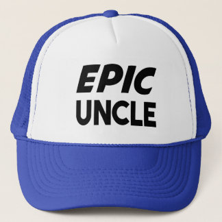Epic Uncle Funny Trucker Hat